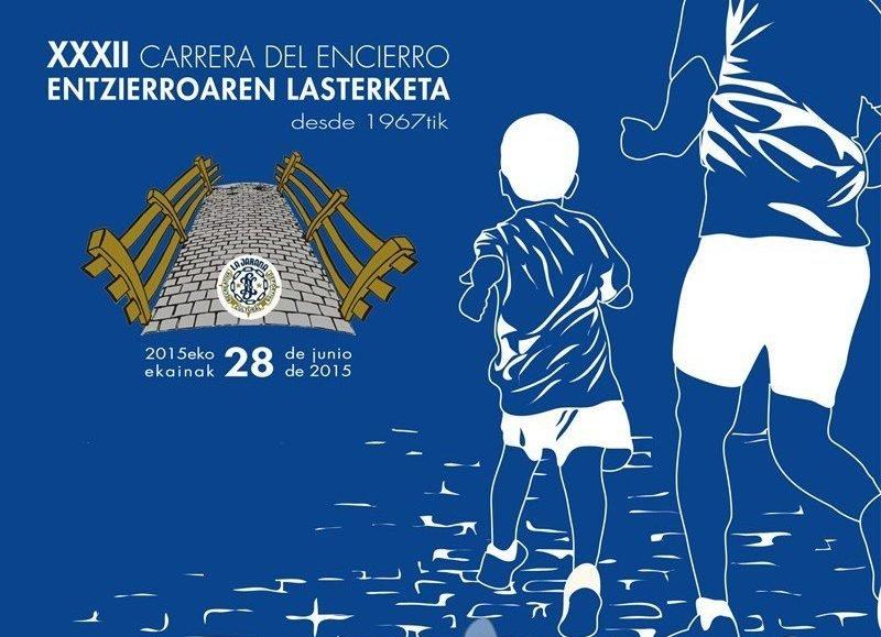 XXXII. ENTZIERROAREN LASTERKETA – CARRERA DEL ENCIERRO 2015