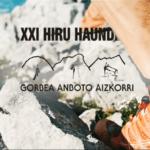 [PROMO BIDEOA] XXI . HIRU HAUNDIAK – 2018