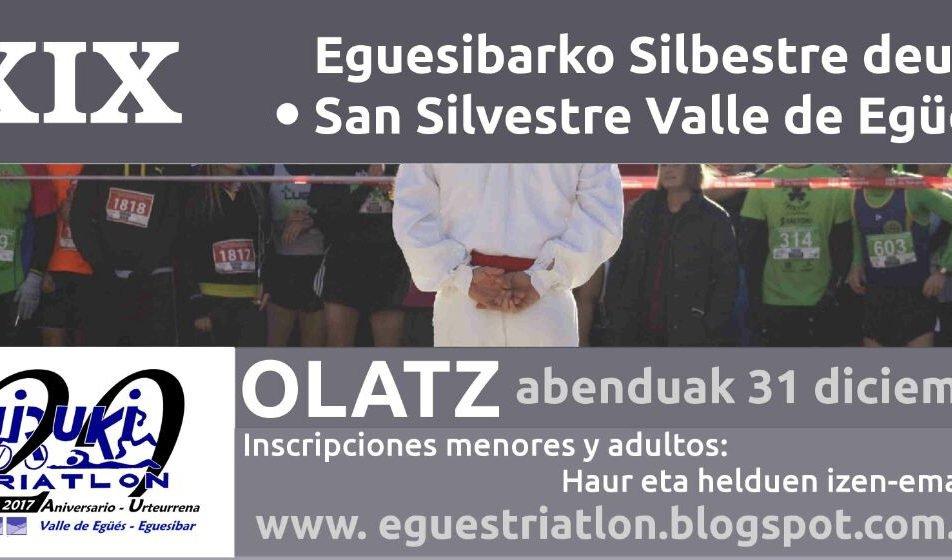 XIX. SAN SILVESTRE – OLAZ – VALLE DE EGÜÉS – EGUESIBARKO SILBESTRE DEUNA – 2018