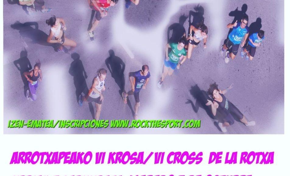 VI. ARROTXAPEAKO HERRI KROSA – CROSS POPULAR DE LA ROTXA – 2019