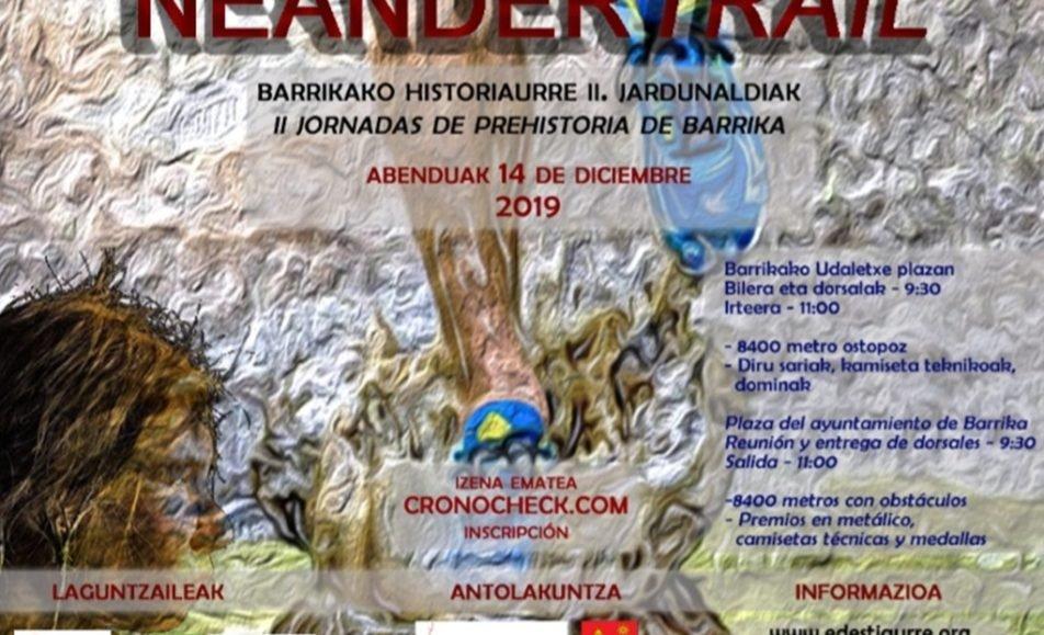 I. NEANDERTRAIL BARRIKA – 2019